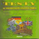 TESTY ZE VŠEOBECNÝCH ZNALOSTÍ 2004