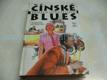 Čínské blues