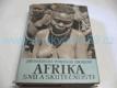 Afrika snů a skutečnosti II.