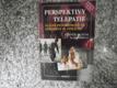 Perspektivy telepatie - Slavné psychotronické fenomény 20.století