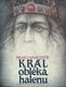 KRÁL OBLÉKÁ HALENU