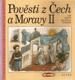 Pojďte si s námi hrát - Pověsti z Čech a Moravy II.