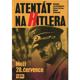 Atentát na Hitlera / Muži 20. července