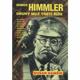 Heinrich Himmler / Druhý muž Třetí říše