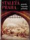 Staletá Praha XVII., Pražské vojenské památky