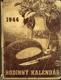 Rodinný kalendář 1944 ročník XXXII.