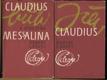 Já, Claudius - Claudius a jeho žena Messalina (2 svazky)