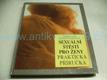 Sexuální štěstí pro ženy - Praktická příručka (1