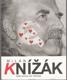 Milan Knížák Jen obrazy – podpis
