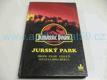 Jurassic Park. Jurský park. Přepis filmu století S