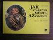 Jan Alda - Jak stařeček měnil, až vyměnil.