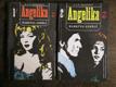 A. a S. Golonovi - Angelika, markýza andělů 1+2 (Dva svazky).
