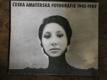 Česká amatérská fotografie 1945-1989 (Kataog výstavy)