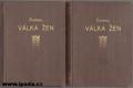 VÁLKA ŽEN I., II.