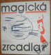 Magická zrcadla - antologie poetismu