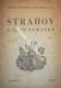 STRAHOV A JEHO PAMÁTKY