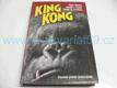 King Kong klasický příběh zno