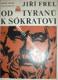 Od Tyranů k Sókratovi