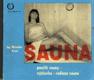 Sauna - použití sauny, výstavba, rodinná sauna