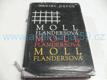 Moll Flandersová, šťastné a nešťastné příhody pro