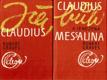 Robert Graves - JÁ, CLAUDIUS * CLAUDIUS BŮH A JEHO ŽENA MESSALINA