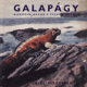 Galapágy, noemova archa v Tichém oceáně