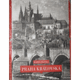 Praha královská -Tvář Prahy