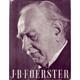 J.B.Foerster-jeho životní pouť a tvorba