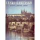 Československo: historie, příroda, umění