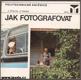JAK FOTOGRAFOVAT