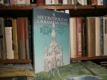 Metropolitní chrám Svatého Víta 1344 - 1944
