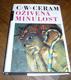 Ceram, C. W.: Oživená minulost : dějiny archeologie v obrazech