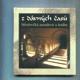 Z dávných časů - středověká moudrost a hudba