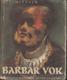 Barbar Vok – podpis