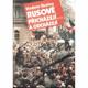 Rusové přicházejí … a odcházejí