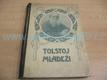 Tolstoj mládeži. Výbor ze spisů