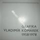 GRAFIKA - 1958 / 1978