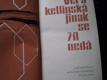 JINAK SE ŽÍT NEDÁ - Věra Ketlinská