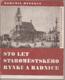 Sto let Staroměstského rynku a radnice