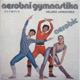 Aerobní gymnastika- aerobic