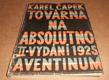 Karel Čapek: Továrna na Absolutno - II. vydání