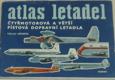 Atlas letadel: Čtyřmotorová a větší pístová dopravní letadla