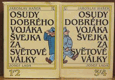 Osudy dobrého vojáka Švejka za světové války  I. - IV.