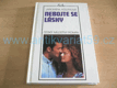 Nebojte se lásky. Český milostný román (1994