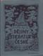 Dějiny literatury české pro školy střední, Staněk J, 206 stran vydáno v roce 1929