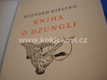 Rudyard Kipling - KNIHA O DŽUNGLI