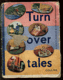 Turn over tales