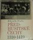 Před-husické Čechy