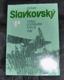 D. Slavkovský - V čase dozrávání a boje