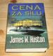 Cena za sílu J. W. Huston